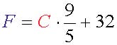 For Celsius to Fahrenheit, use this formula