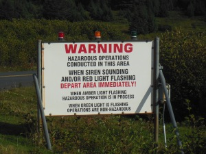 An interesting sign at the Pacific Spaceport Alaska.