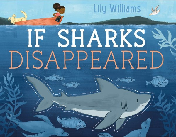 The cover of a children's book about the important role that sharks fill in the ocean food web.