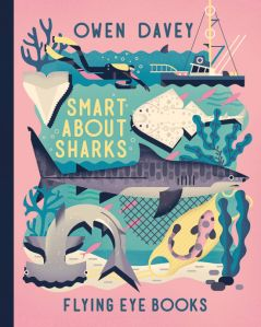 The cover of Smart About Sharks by Owen Davey.